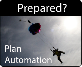Prepared ? Plan Automation