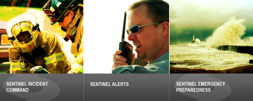 Senntinel Incident Command. Sentinel alert. Sentinel Emergency Preparedness.